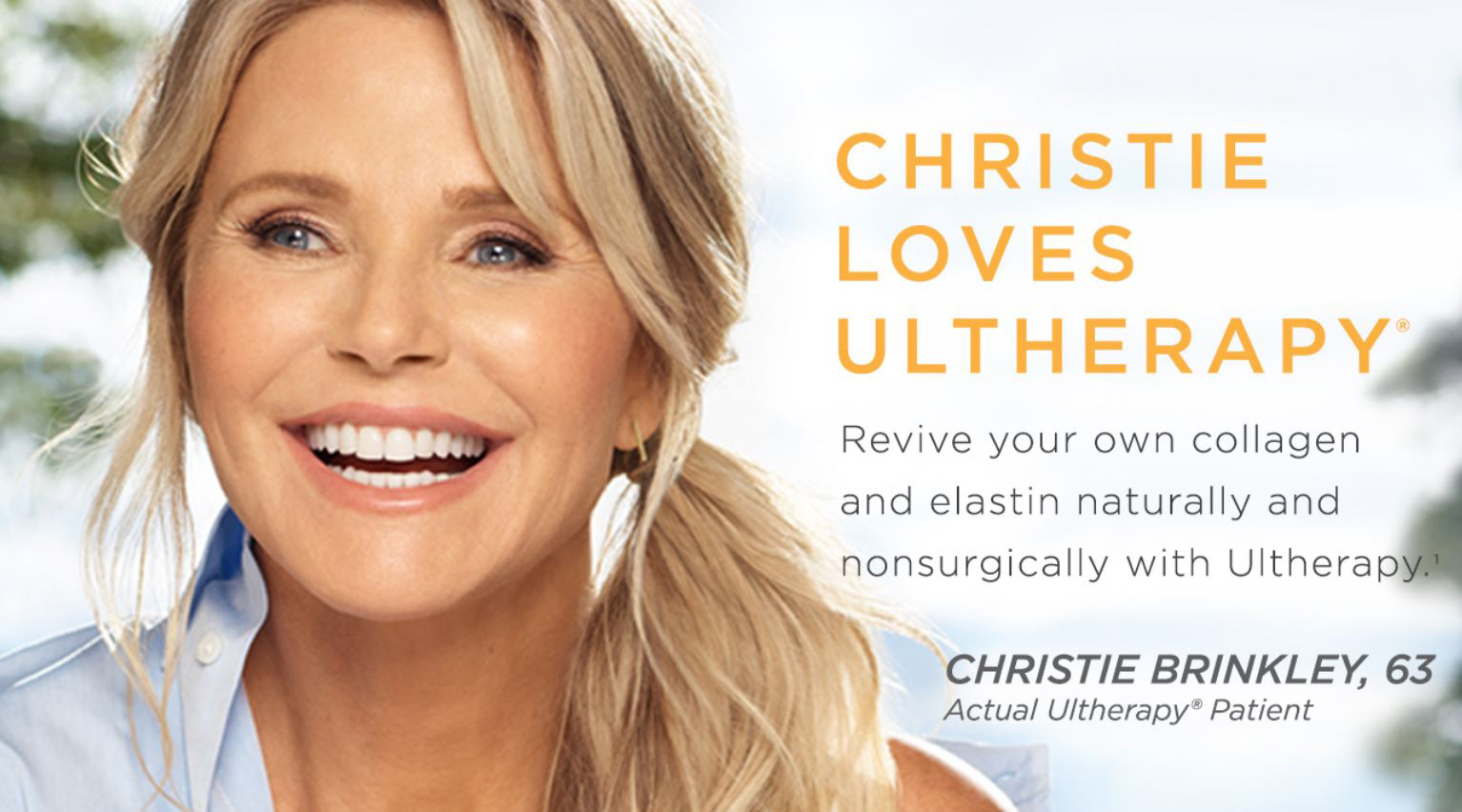 Ultherapy with Christie Brinkley