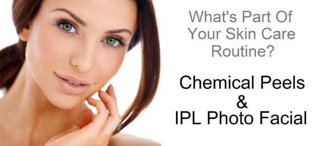 Chemical Peels and IPL - Part of a Regular Skin Routine