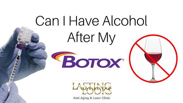 Botox Toronto Can I Have Alcohol After Botox